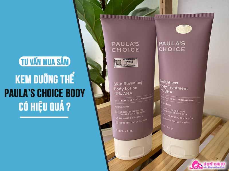 Review kem dưỡng thể Paula's Choice Body có tốt không
