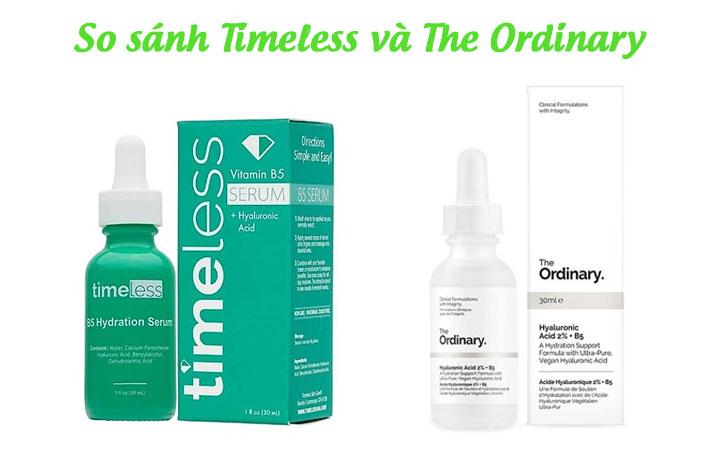 So sánh Serum Timeless và The Ordinary