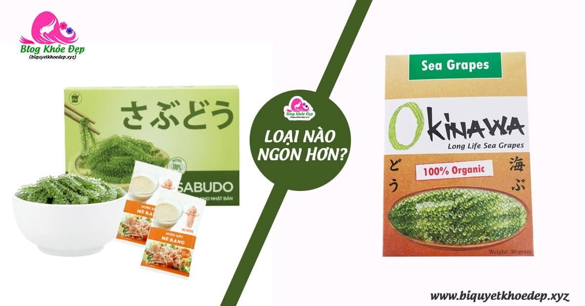 So sánh rong nho Sabudo và rong nho Okinawa