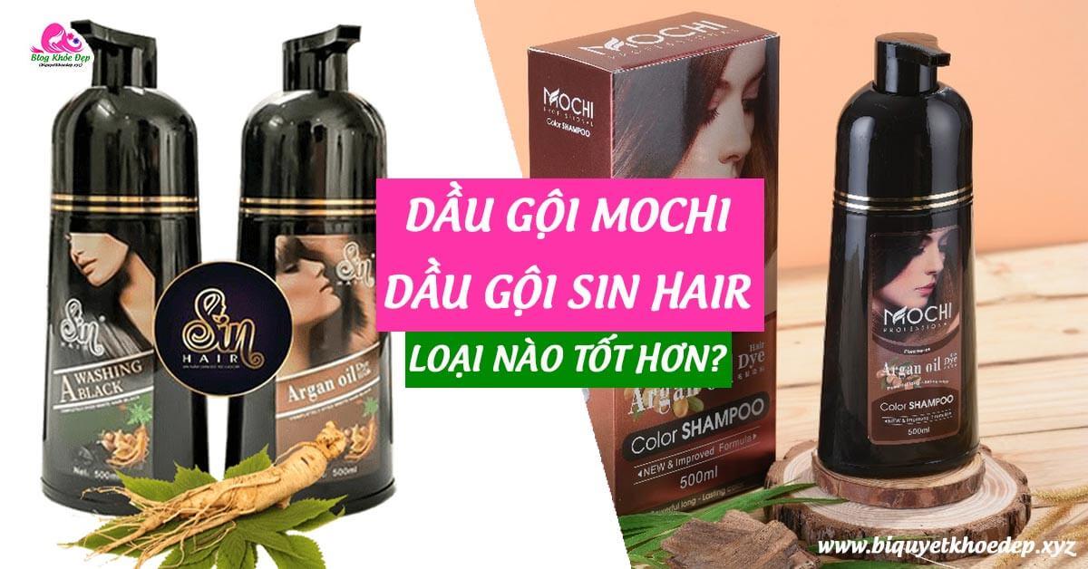 So sánh dầu gội phủ bạc Mochi và Sin Hair